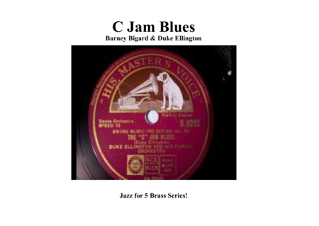 C Jam Blues for Brass Quintet ''Jazz for 5 Brass Series''