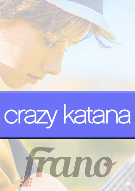 Crazy Katana