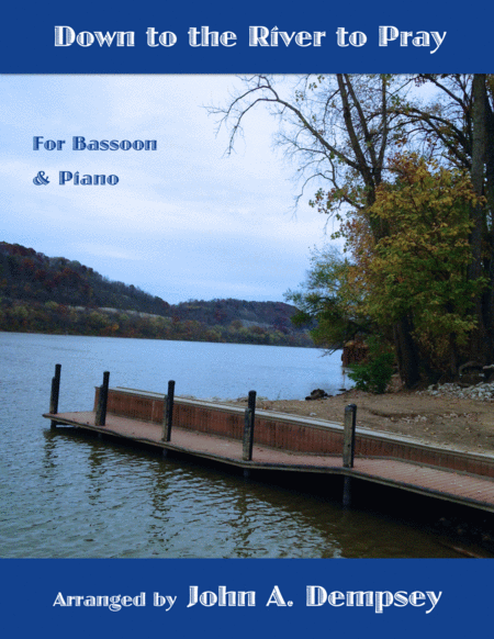 Down to the River to Pray (Bassoon and Piano)