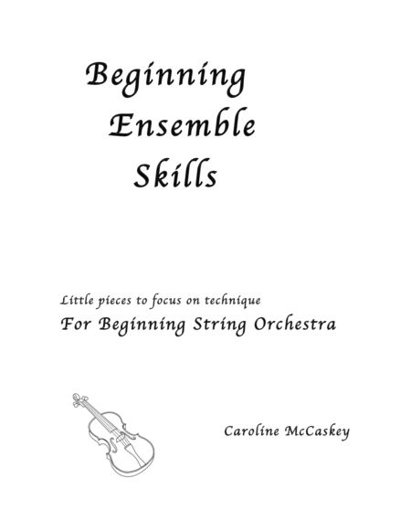 Beginning Ensemble Skills - Four Little Pieces to Focus on Technique