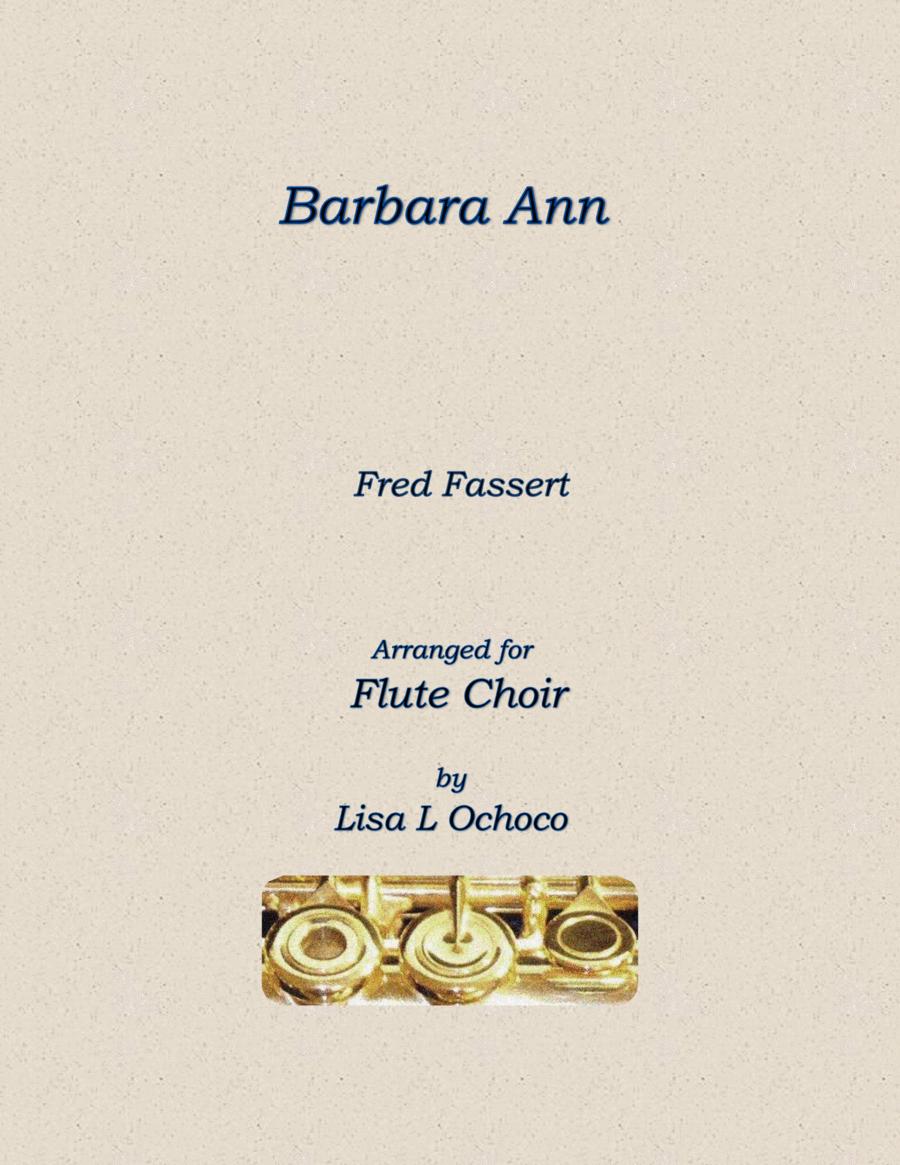 Barbara Ann for Flute Choir