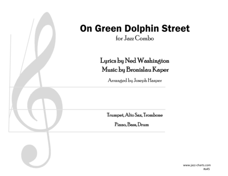 On Green Dolphin Street (Trumpet, Alto Sax, Trombone and Rhythm Section)