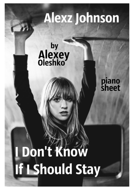 Alexz Johnson - I Don't Know If I Should Stay