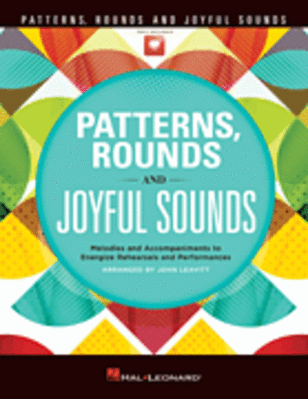 Patterns, Rounds and Joyful Sounds
