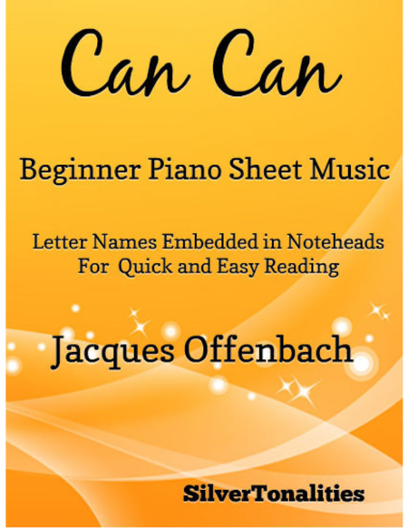Can Can Beginner Piano Sheet Music