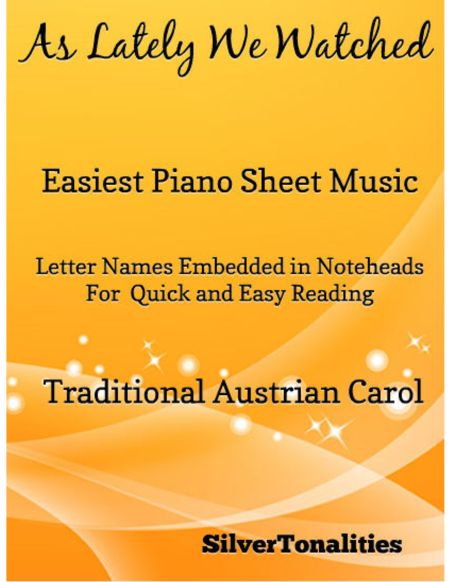 As Lately We Watched Easiest Piano Sheet Music
