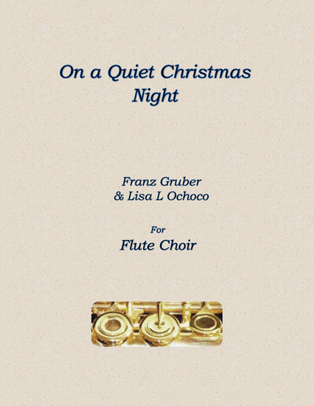 On a Quiet Christmas Night for Flute Choir