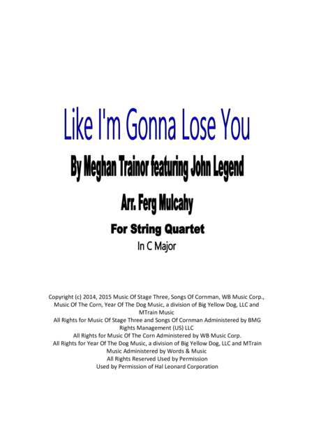 Like I'm Gonna Lose You by Meghan Trainor Featuring John Legend for String Quartet in C Major