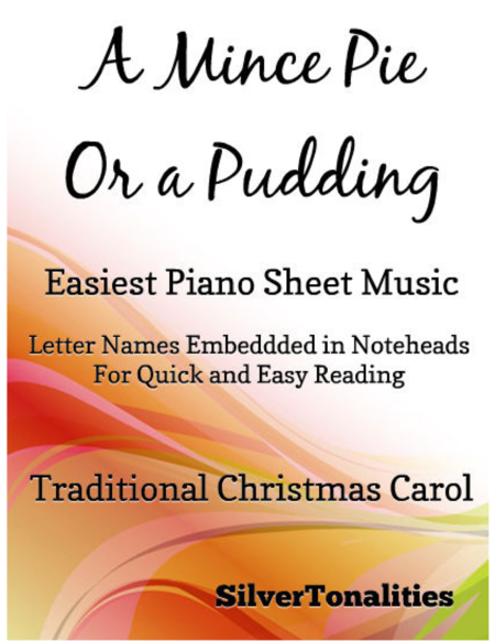 A Mince Pie Or a Pudding Easiest Piano Sheet Music