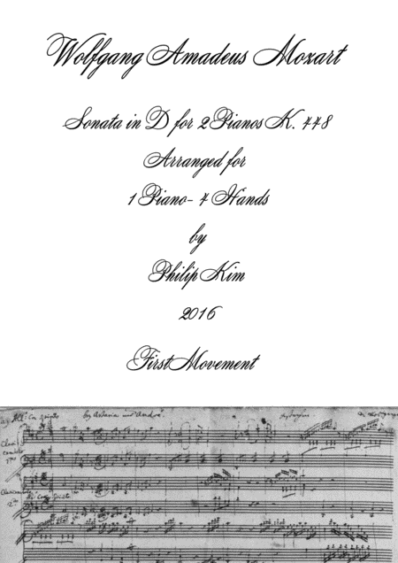 Mozart Sonata in D, K. 448 for 2 Pianos (1st movement) Arranged for 1 piano-4 hands by Philip Kim