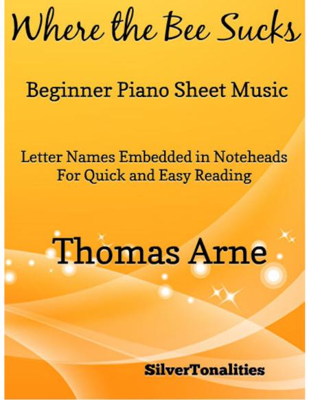 Where the Bee Sucks Beginner Piano Sheet Music