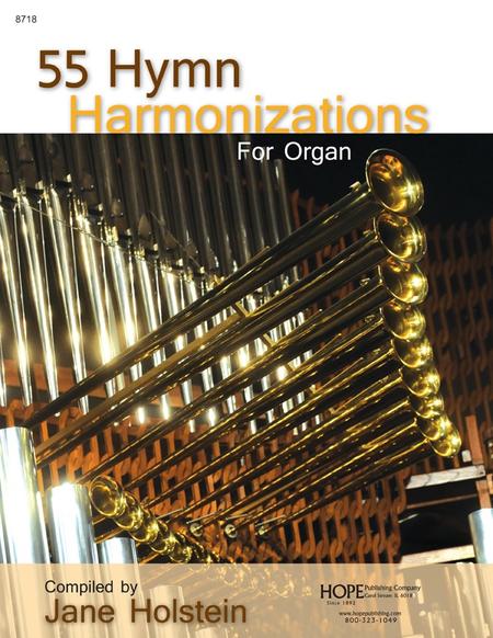 55 Hymn Harmonizations For Organ
