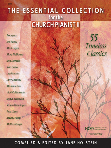 The Essential Collection for Church Pianist II