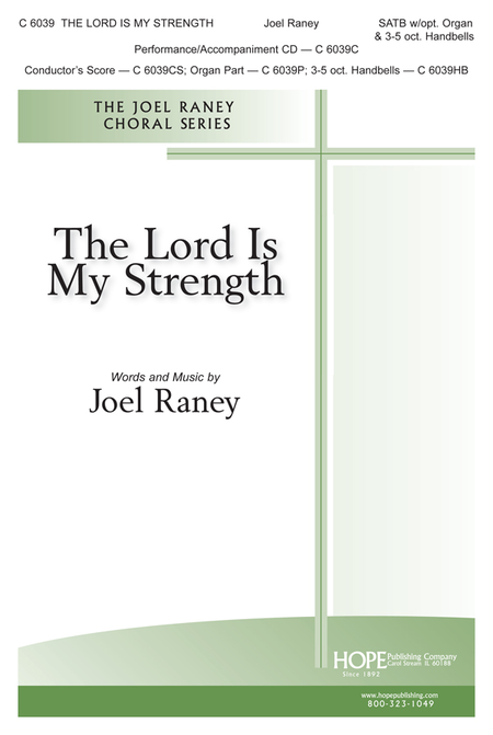 The Lord Is My Strength