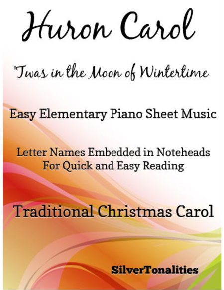 Huron Carol Easy Elementary Piano Sheet Music
