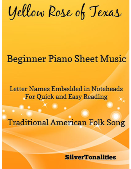 Yellow Rose of Texas Beginner Piano Sheet Music