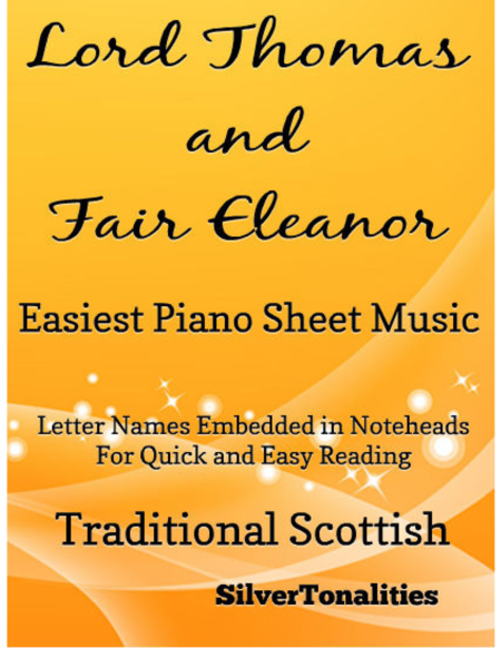 Lord Thomas and Fair Eleanor Easiest Piano Sheet Music
