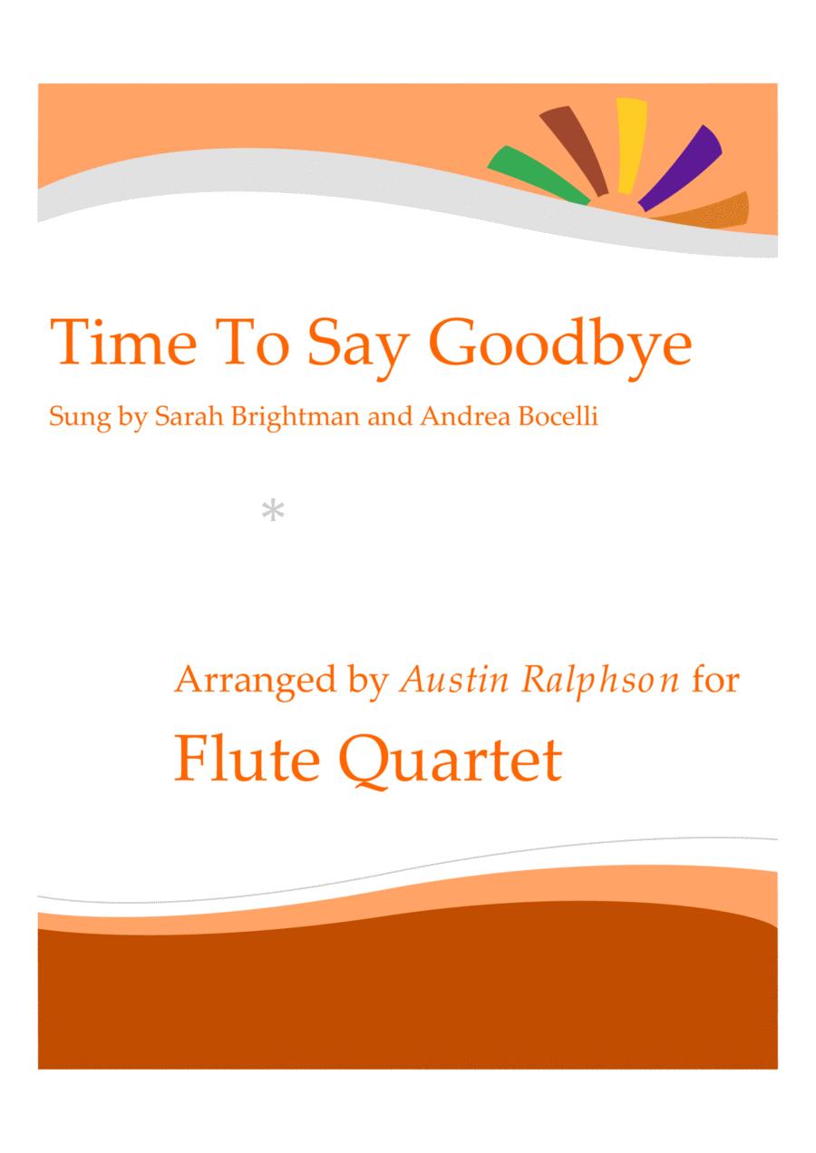 Time To Say Goodbye (Con te partirò) - flute quartet