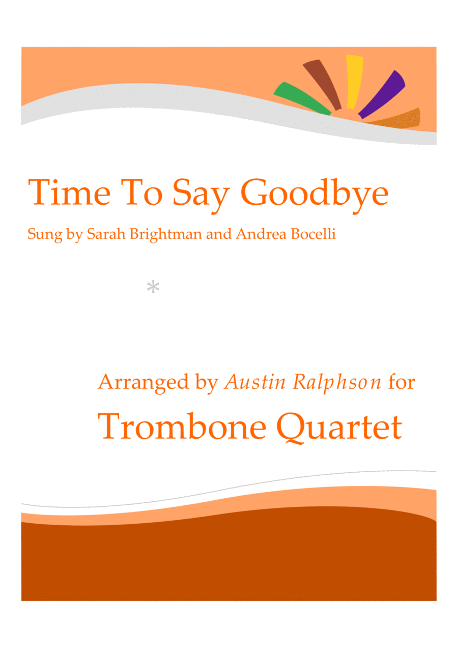 Time To Say Goodbye (Con te partirò) - trombone quartet