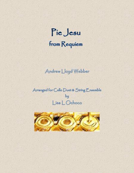 Pie Jesu for Cello Duet and String Ensemble