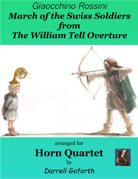 Rossini: March of the Swiss Soldiers from William Tell Overture for Horn Quartet