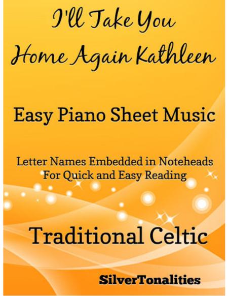 I'll Take You Home Again Kathleen Easy Piano Sheet Music