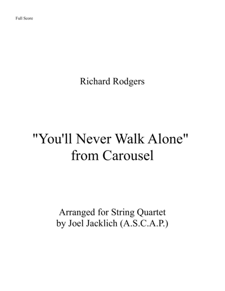 You'll Never Walk Alone (for String Quartet) 2016 Arranging Contest Entry
