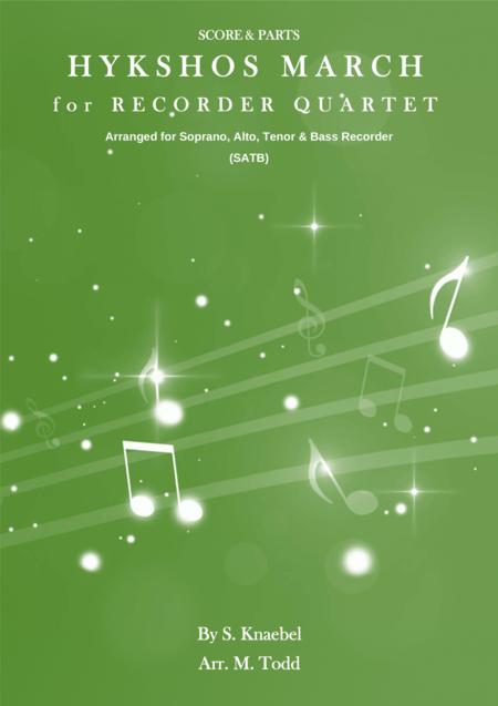 Hykshos March for Recorder Quartet (SATB)