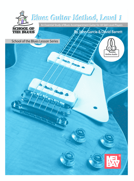 Blues Guitar Method, Level 1