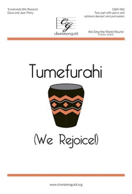 Tumefurahi (We Rejoice!)