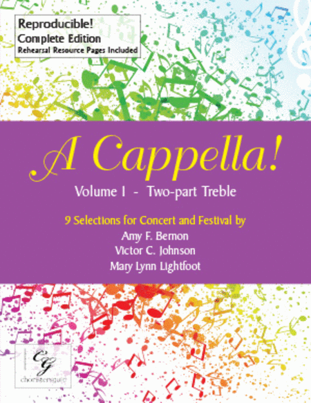 A Cappella! Volume 1 - Two Part Treble Complete Edition