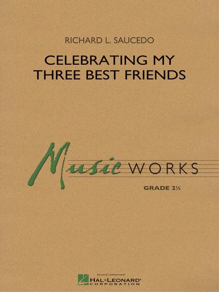 Celebrating My Three Best Friends