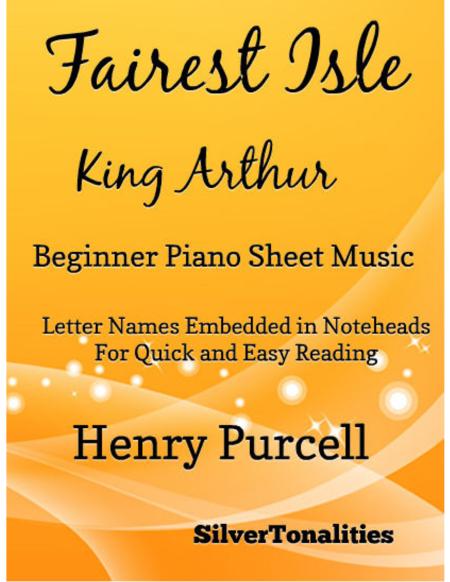 Fairest Isle King Arthur Beginner Piano Sheet Music