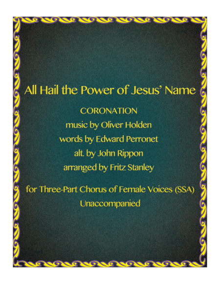 All Hail the Power of Jesus' Name - SSA A Cappella