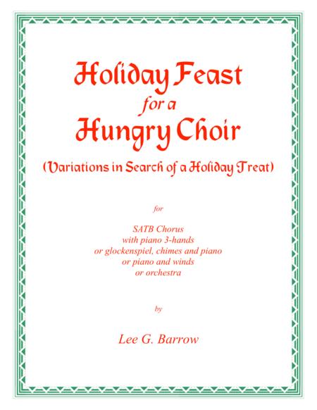 Holiday Feast for a Hungry Choir (SATB)