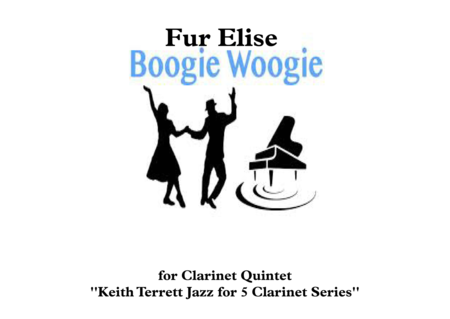 Fur Elise Boogie Woogie for Clarinet Quintet