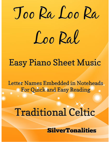 Too Ra Loo Ra Loo Ral Easy Piano Sheet Music