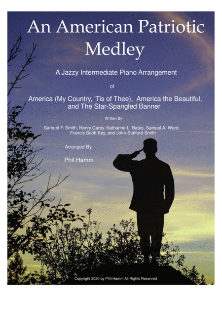 An American Patriotic Medley-Jazzy-America (My Country, 'Tis of Thee),  America the Beautiful, The Star-Spangled Banner