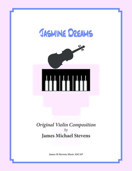 Jasmine Dreams (Violin Solo & Piano)