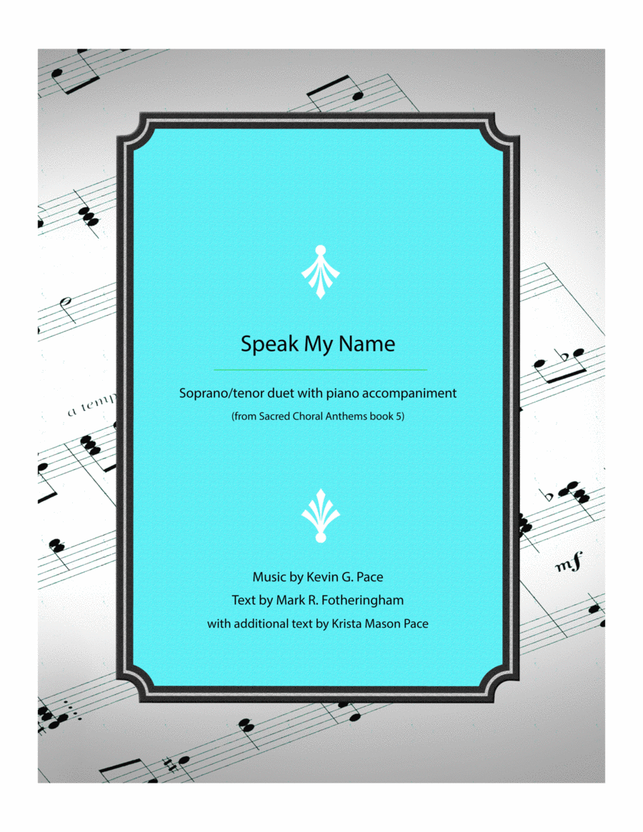 Speak My Name - Soprano/Tenor duet with piano accompaniment