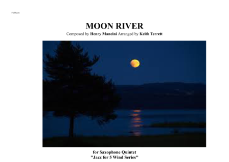 Moon River for Saxophone Quintet