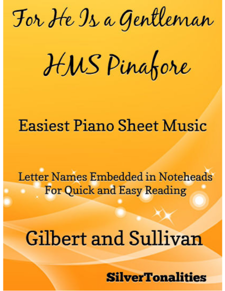 For He Is a Gentleman Easiest Piano Sheet Music