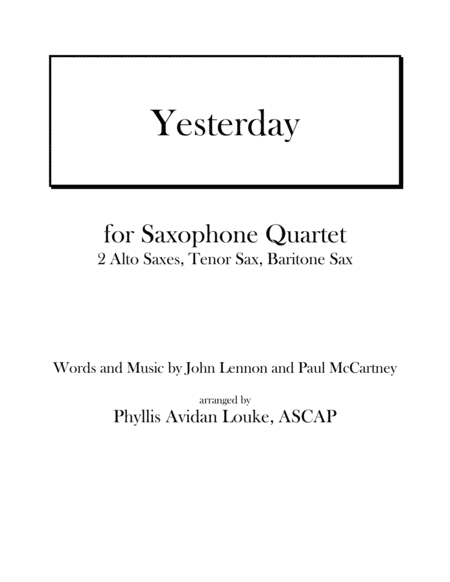 Yesterday by Lennon and McCartney for Sax Quartet