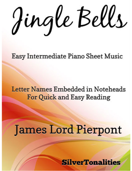 Jingle Bells Easy Intermediate Piano Sheet Music