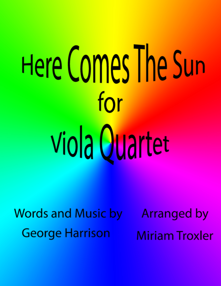 Here Comes The Sun for Viola Quartet