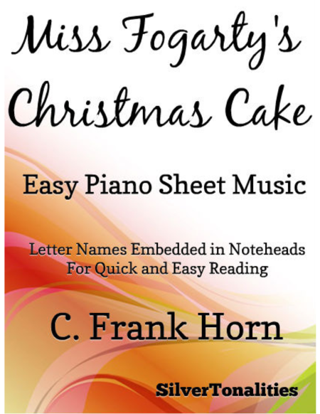 Miss Fogarty's Christmas Cake Easy Piano Sheet Music