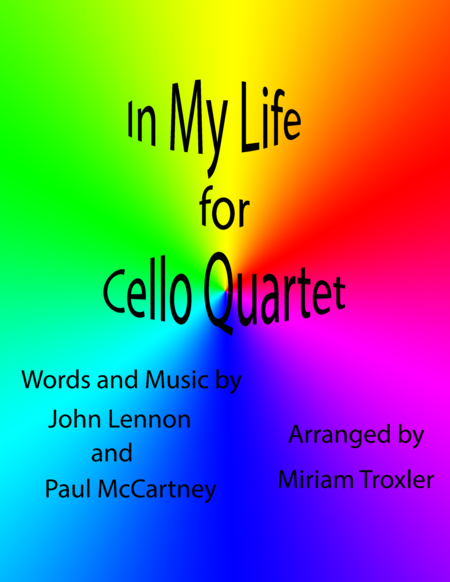 In My Life for Cello Quartet
