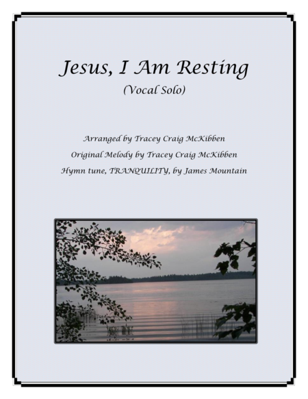 Jesus, I Am Resting (Vocal Solo)