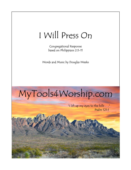 I Will Press On - Congregational Response