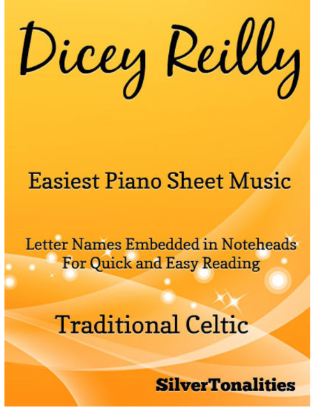 Dicey Reilly Easiest Piano Sheet Music